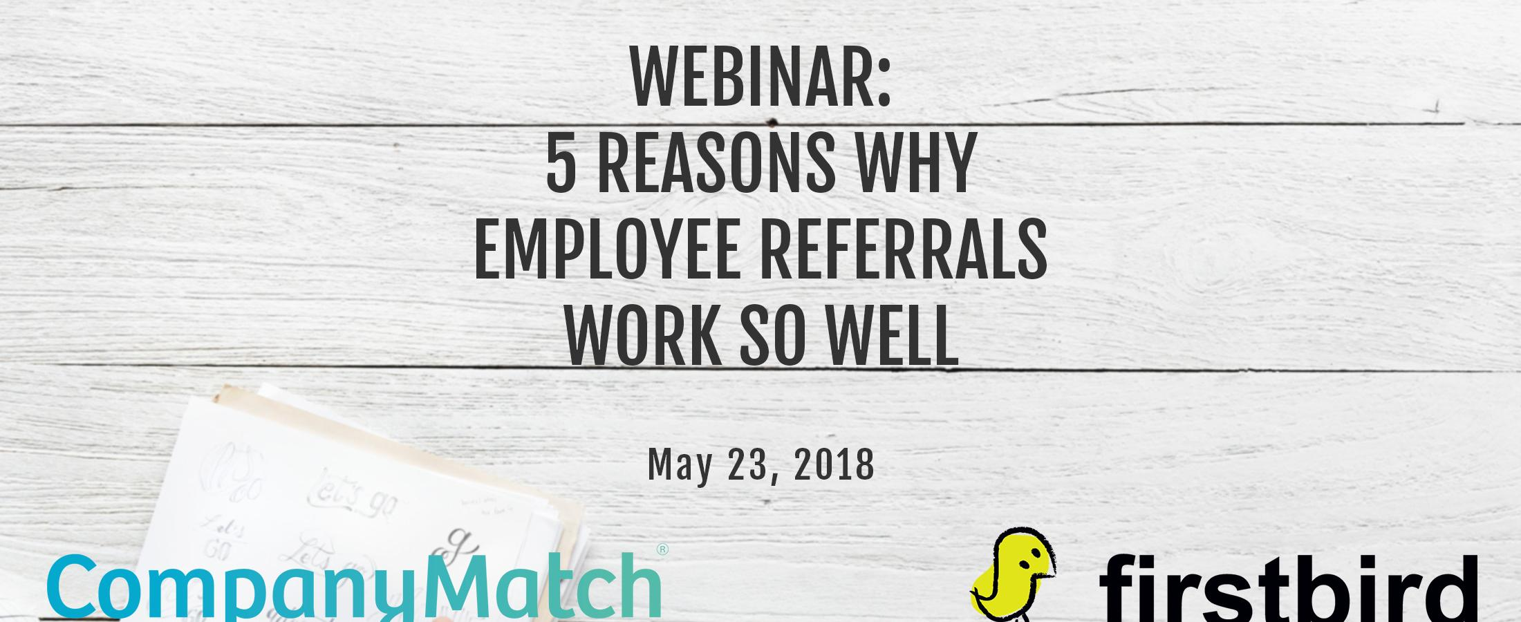 5 Reasons Why Employee Referrals Work So Well [Webinar]